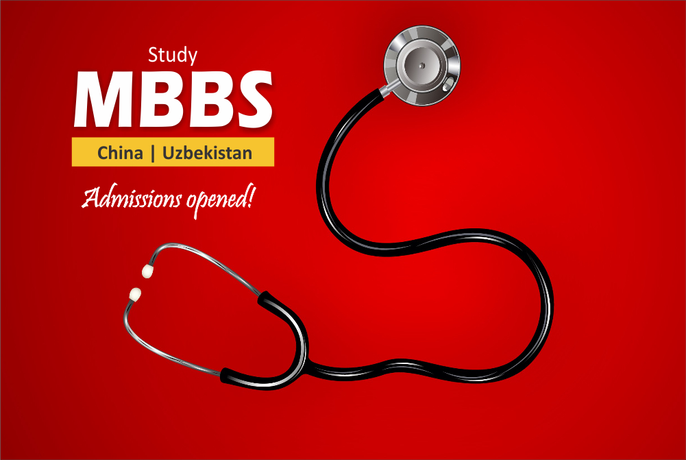 MBBS admissions open in China and Uzbekistan-Apply now